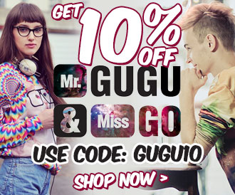 Get 10% off Mr Gugu & Miss Go. Use Code: GUGU10
