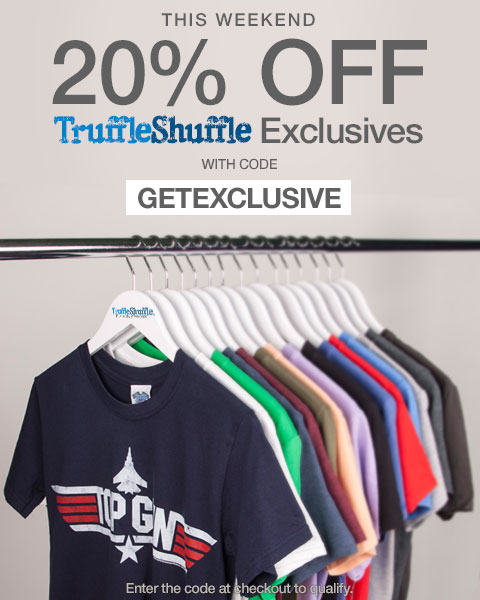 20% Off TruffleShuffle Exclusives - This Weekend