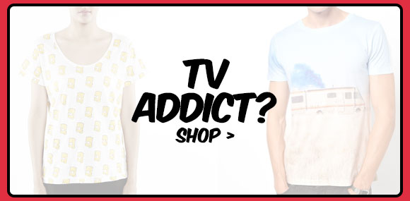 TV Addict? Shop