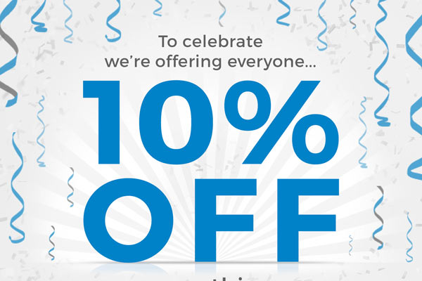 To celebrate we're offering everyone... 10% OFF everything THIS WEEK!