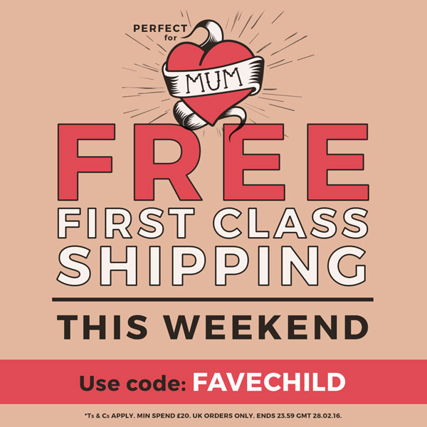 PERFECT FOR MUM - Free First Class Shipping. This weekend.