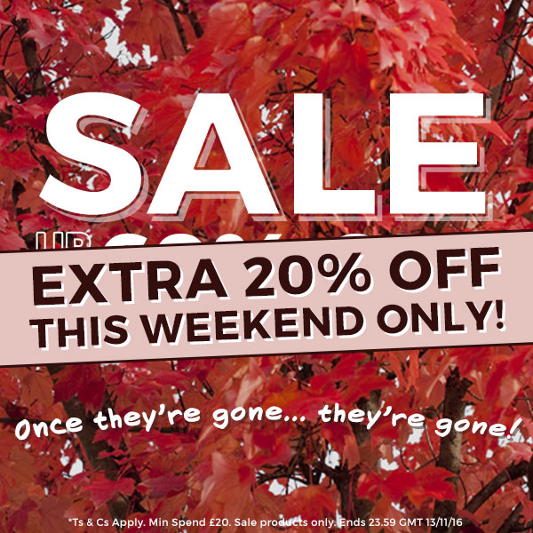 SALE - EXTRA 20% OFF - This weekend only!