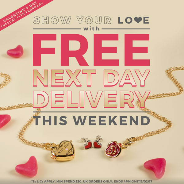 Show your Love with FREE NEXT DAY DELIVERY. This Weekend!
