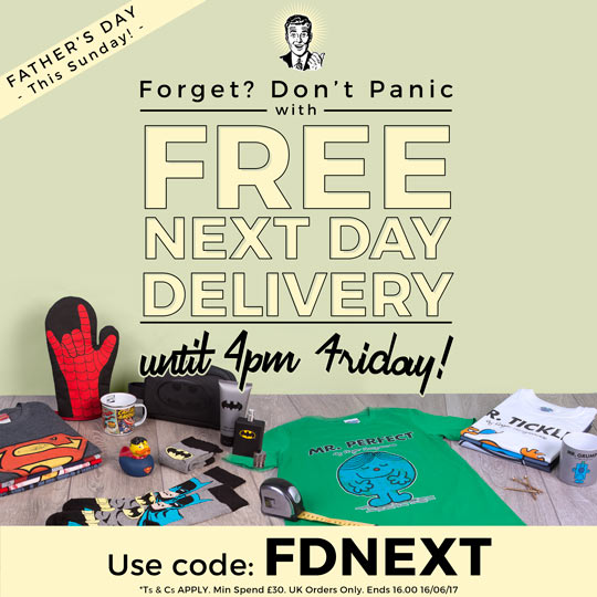 Father's Day - This Sunday! Forget? Don't panic... with FREE NEXT DAY DELIVERY until 4pm Friday! Use code: FDNEXT Ts & Cs Apply